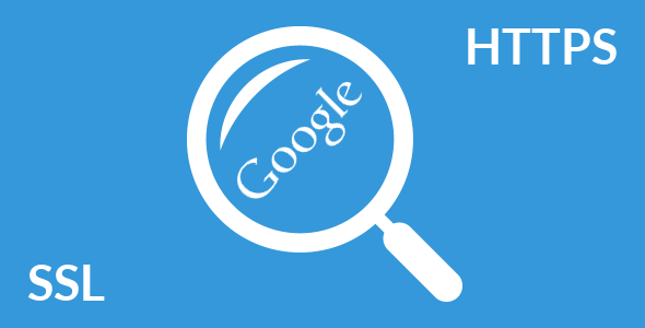 Anunt Google: Daca ai un site securizat HTTPS / SSL, va fi recompensat cu o clasare mai buna in cautari